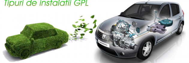 Tipuri de instalatii GPL